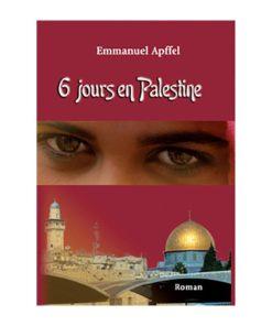 6 jours en Palestine