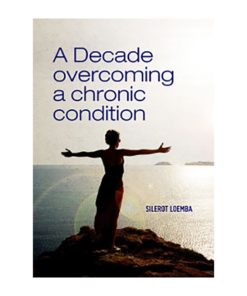 A Decade Overcoming A Chronic Condition