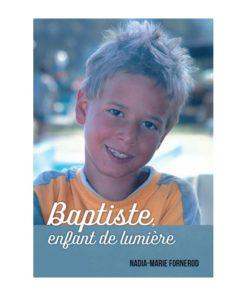 Baptiste, enfant de lumière