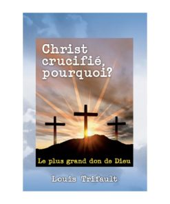 Christ crucifié, pourquoi
