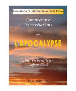 Comprendre les révélations de l'Apocalypse