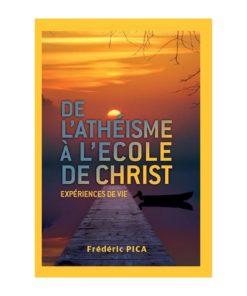 De l'athéisme à l'école de Christ
