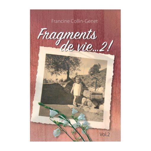 Fragments de vie, 2
