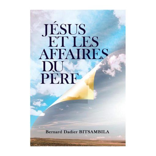 Jésus et les affaires du Père