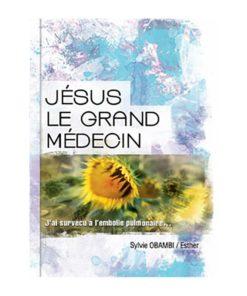 Jésus le Grand Médecin