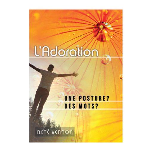 L'adoration, une posture, des mots ?