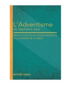 L'adventisme du 7e jour: réfutation