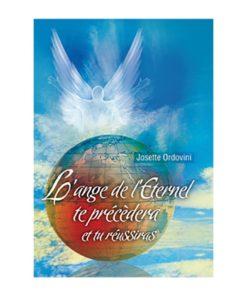 L'ange de l'Eternel te précèdera