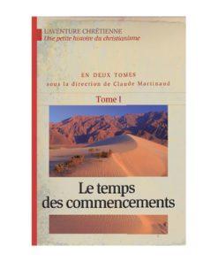 L'aventure chrétienne Tome 1