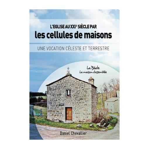 L'Eglise au XXIe siècle par les cellules de maisons