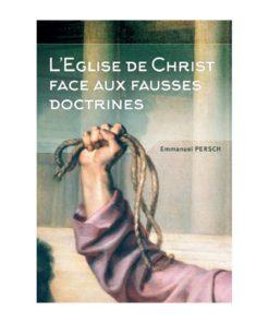 L'Eglise face aux fausses doctrines