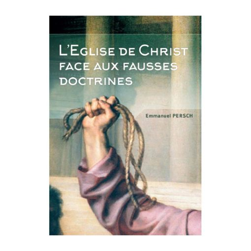 L'Eglise face aux fausses doctrines