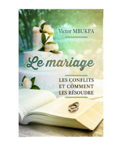 Le Mariage, conflits et solutions