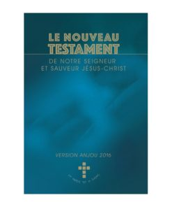 Le Nouveau Testament version Anjou 2016