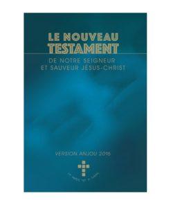 Le Nouveau Testament version Anjou 2016