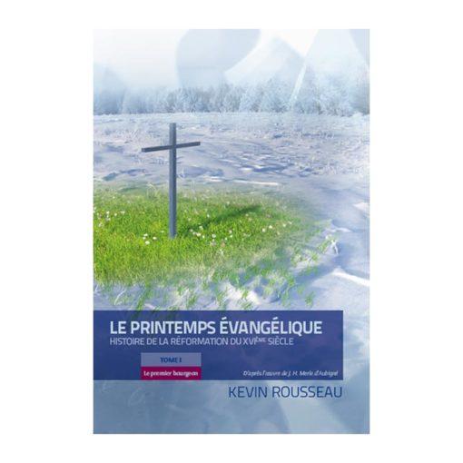 Le printemps évangélique Tome 1