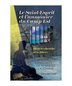 Le Saint-Esprit et l'aumônier du camp Est