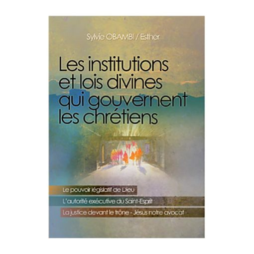 Les institutions et lois divines