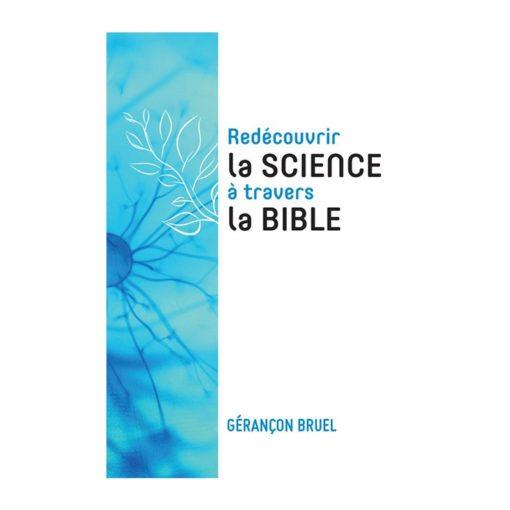 Redécouvrir la science à travers la Bible
