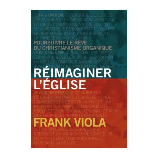 Réimaginer l'Eglise