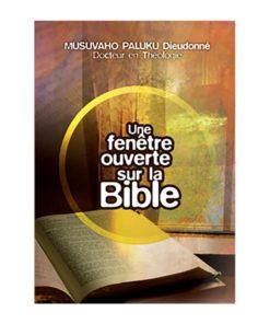 Une fenêtre ouverte sur la Bible